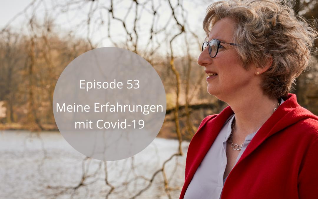 Christine Kempkes Podcastfolge Meine Erfahrungen mit Covid 19
